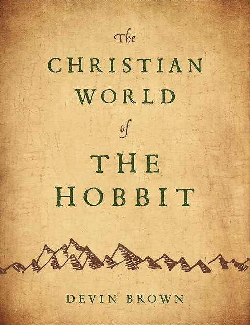 Rezension: The Christian World of The Hobbit