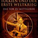 Tolkien und der Erste Weltkrieg – übersetzt von Marcel Aubron-Bülles