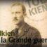 """Ausstellung über  """"Tolkien und den Ersten Weltkrieg"""" in Compiègne"""