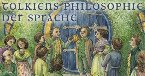 Tolkiens Philosophie der Sprache
