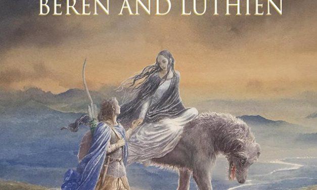 [Update] Neuerscheinung: Beren and Lúthien