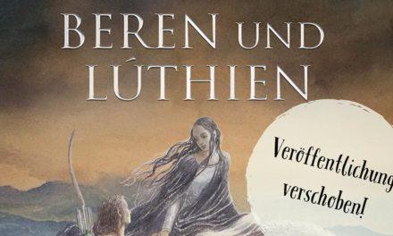 """Das Buch """"Beren und Lúthien"""" erscheint später"""