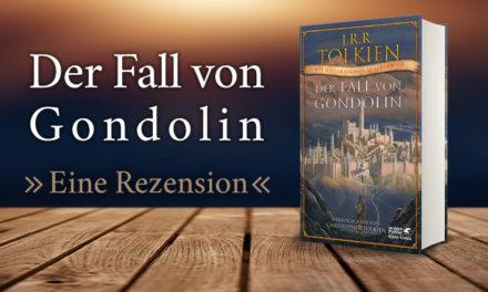 Der Fall von Gondolin, eine Rezension