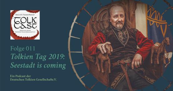 TolkCast Sonderfolge: Tolkien Tag 2019 Seestadt is coming!