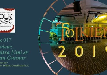 Sonderfolge TolkCast: Tolkien2019 – Interviews mit Dimitra Fimi & Shaun Gunner!