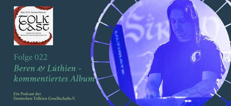 TolkCast Sonderfolge –  Beren & Lúthien – kommentiertes Album