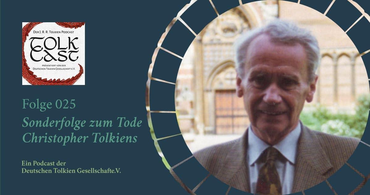 TolkCast 025 – Das Special: zum Tode Christopher Tolkiens
