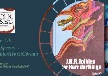 TolkCast 029 Das Spezial - #TolkienTrotztCorona