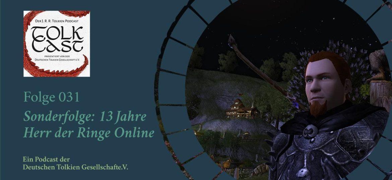 Neue TolkCast Folge: 13 Jahre Herr der Ringe Online