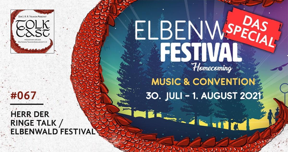 TolkCast 067 – Elbenwald Festival: Der Herr der Ringe Talk