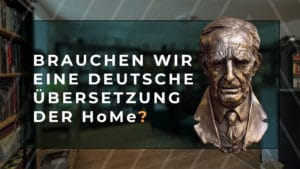 Brauchen wir eine deutsche Übersetzung der HoMe?
