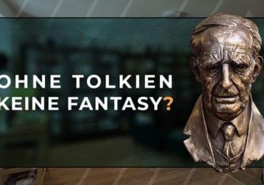 """""""Ohne Tolkien keine Fantasy?"""" - Diskussionsrunde am 19. Mai 2021"""