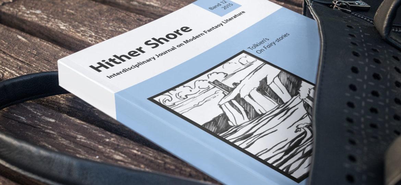 """Hither Shore 12 - Tolkiens """"Über Märchen"""" - erschienen"""