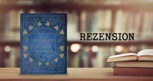 Rezension Das große Kochbuch inspiriert von Tolkiens Legenden