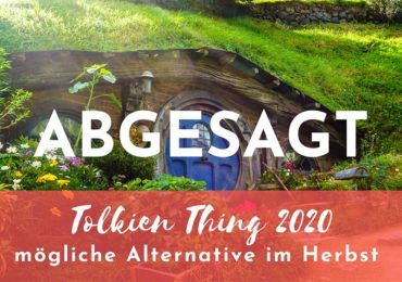 Tolkien Thing 2020 abgesagt – Alternative im Herbst in Planung