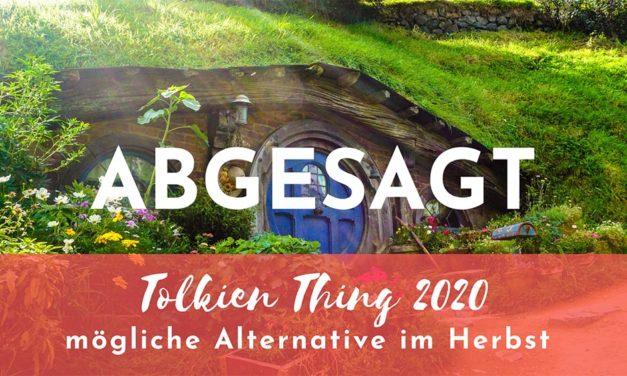 Tolkien Thing 2020 abgesagt – Alternative im Herbst in Planung
