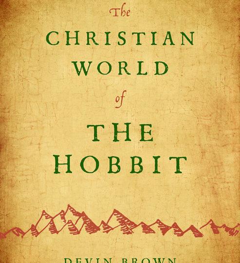 Neuerscheinung: The Christian World of the Hobbit