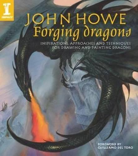 Forging Dragons - John Howe