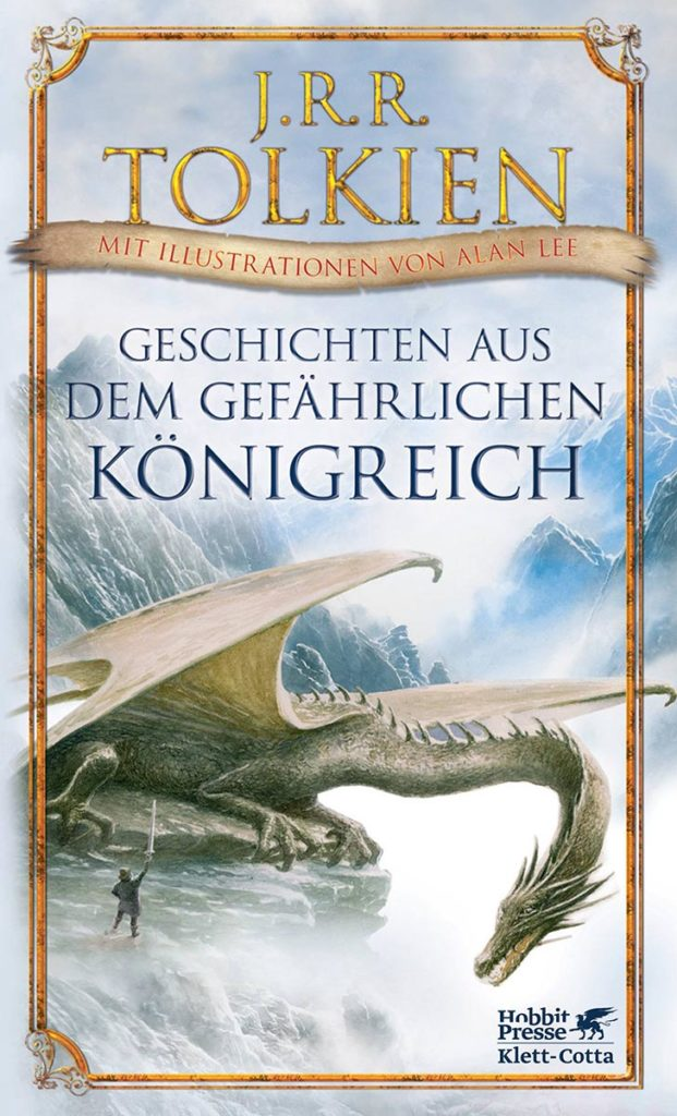 J. R. R. Tolkien - Geschichten aus dem gefährlichen Königreich