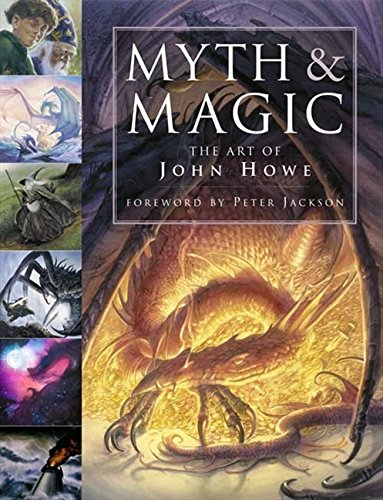 Myth and magic - The art of John Howe