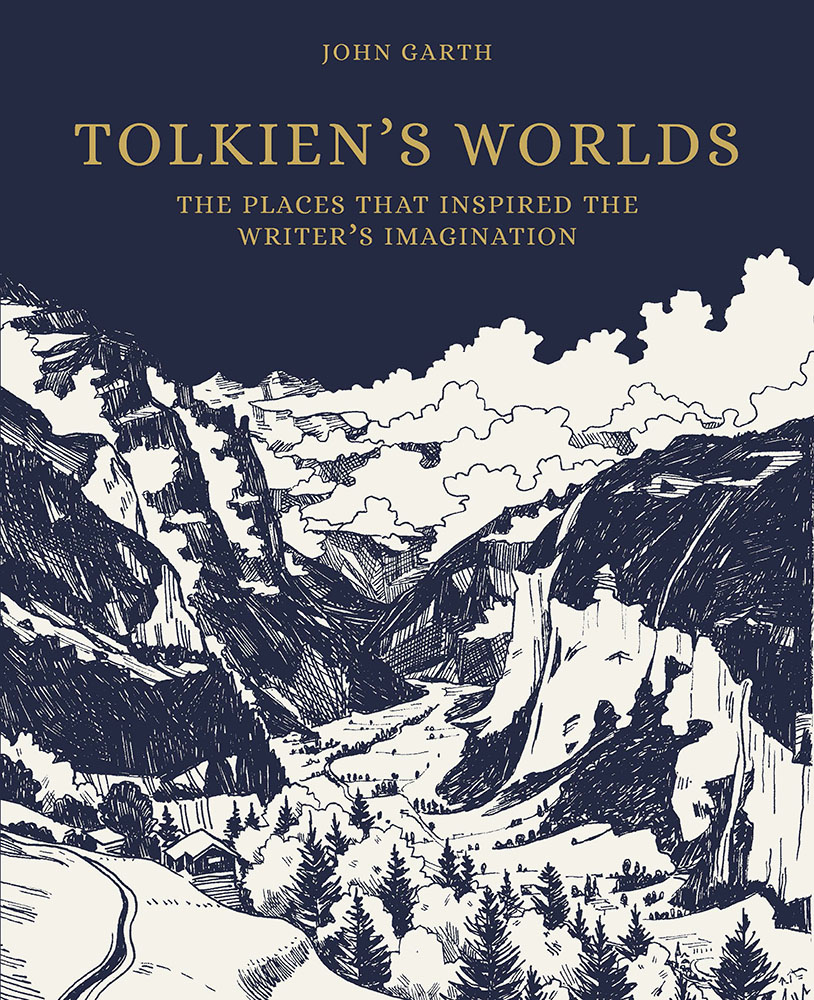The Worlds of J.R.R. Tolkien - The Places that Inspired Middle-earth