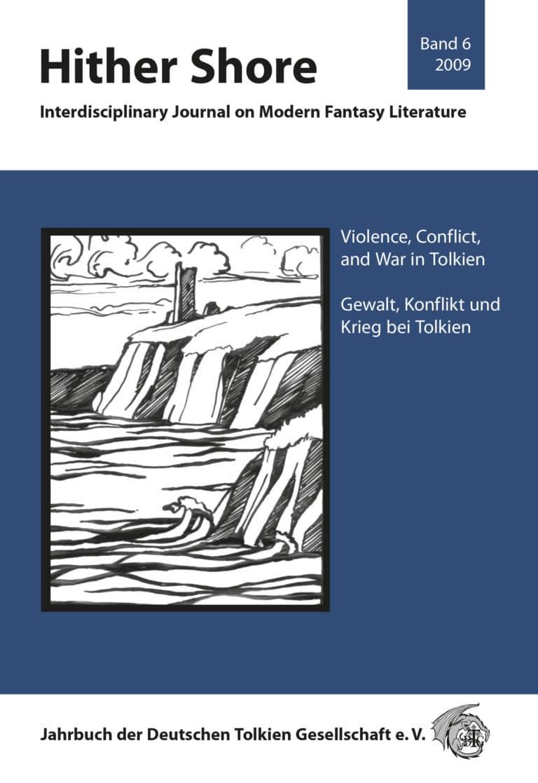 Cover Hither Shore 06 - Gewalt, Kon ikt und Krieg bei Tolkien