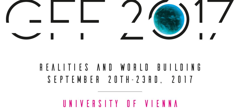 Wirklichkeiten und Weltenbauen - Jahrestagung der GFF 2017