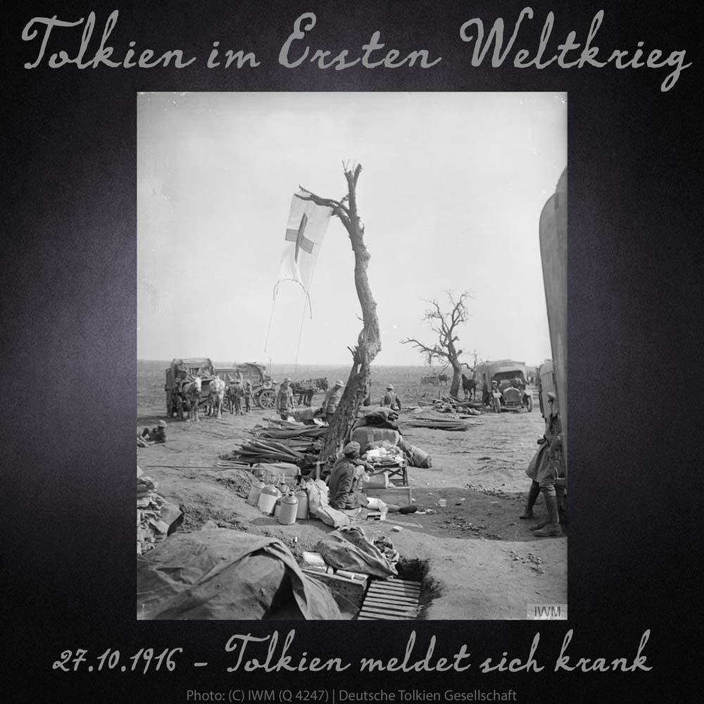 27.10.1916 Tolkien meldet sich krank