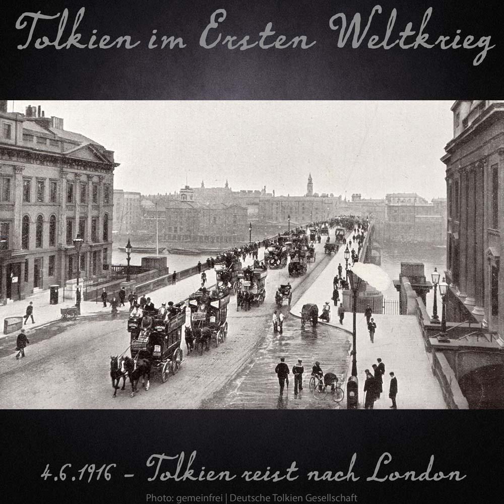4.6.1916 Tolkien reist nach London
